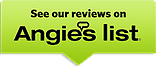 See our reviews on Angie list
